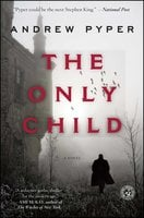 The Only Child - Andrew Pyper