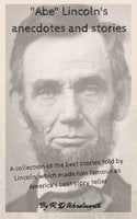 """Abe"" Lincoln's anecdotes and stories - R. D. Wordsworth"