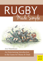 Rugby Made Simple - Ann Waterhouse
