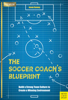 The Soccer Coach's Blueprint - Jason Carney
