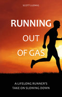 Running Out of Gas - Scott Ludwig