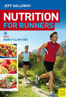 Nutrition for Runners - Jeff Galloway,Nancy Clark