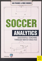 Soccer Analytics - Ian Franks,Mike Hughes