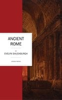 Ancient Rome - Evelyn Shuckburgh
