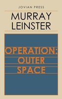 Operation: Outer Space - Murray Leinster