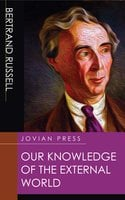 Our Knowledge of the External World - Bertrand Russell