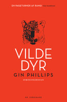 Vilde dyr - Gin Phillips