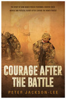 Courage After The Battle - Peter Jackson-Lee