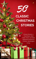 Classic Christmas Stories: A Collection of Timeless Holiday Tales - Charles Dickens,Martha Finley,L. Frank Baum,Washington Irving,O. Henry,Robert Louis Stevenson,Louisa May Alcott,Nathaniel Hawthorne,Jacob Grimm,Bret Harte,Henry Van Dyke,Laura Lee Hope,Thomas Hill,Berthold Auerbach,Newton Booth Tarkington,Annie Roe Carr,Santa Claus,Alice Duer Miller,Evaleen Stein,Florence L. Barclay,Jacob August Riis,Meredith Nicholson,Theodore Parker