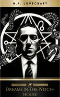 Dreams in the Witch-House - H.P. Lovecraft