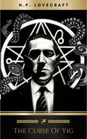 The Curse of Yig - H.P. Lovecraft