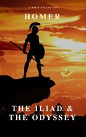 The Iliad & The Odyssey (AtoZ Classics) - Homer,A to Z Classics