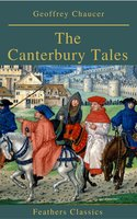 The Canterbury Tales (Feathers Classics) - Geoffrey Chaucer