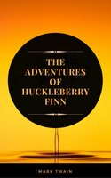 The Adventures of Huckleberry Finn (ArcadianPress Edition) - Mark Twain,Arcadian Press