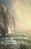 A Book of Cornwall - S. Baring-Gould