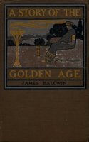 A Story of the Golden Age - James Baldwin