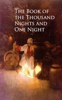 Book of the Thousand Nights and One Night - Unknown