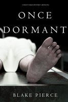 Once Dormant - Blake Pierce