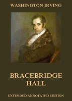 Bracebridge Hall - Washington Irving