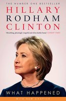 What Happened - Hillary Rodham Clinton