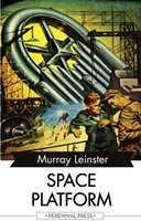 Space Platform - Murray Leinster