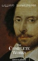 The Complete Works of William Shakespeare, - William Shakespeare