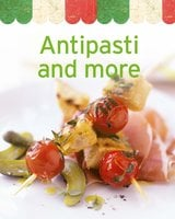 Antipasti and more: Our 100 top recipes presented in one cookbook - Naumann & Göbel Verlag
