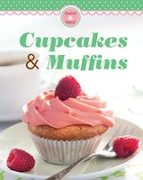 Cupcakes & Muffins: Our 100 top recipes presented in one cookbook - Naumann & Göbel Verlag
