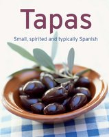 Tapas: Our 100 top recipes presented in one cookbook - Naumann & Göbel Verlag