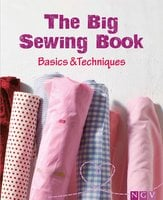The Big Sewing Book: Basics & Techniques - Eva-Maria Heller