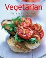 Vegetarian: Our 100 top recipes presented in one cookbook - Naumann & Göbel Verlag