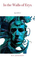 In the Walls of Eryx - H.P. Lovecraft