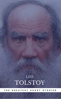 The Greatest Short Stories of Leo Tolstoy - Leo Tolstoy,Book Center