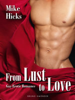 From Lust to Love - Mike Hicks