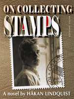 On collecting stamps - Håkan Lindquist