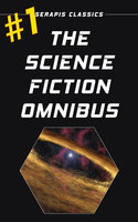 The Science Fiction Omnibus #1 - Murray Leinster,Joe Archibald,Algis Budrys,Lester del Rey,Fritz Leiber,H. Beam Piper,Frederik Pohl,Mack Reynolds,Keith Laumer,Evelyn E. Smith,C. M. Kornbluth,Stephen Barr,Milton Lesser,C. H. Liddell,Ron Cocking,Kenneth O'Hara,Frank Quattrocchi,Stanton Coblentz,August Derleth,Frederic Brown