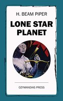 Lone Star Planet - H. Beam Piper