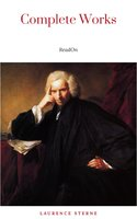 Laurence Sterne: The Complete Novels (The Greatest Writers of All Time) - Laurence Sterne