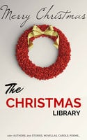 The Christmas Library - Arthur Conan Doyle,Charles Dickens,Anton Chekhov,Martha Finley,L. Frank Baum,Rudyard Kipling,Fyodor Dostoevsky,Washington Irving,Mark Twain,A.A. Milne,Kenneth Grahame,Leo Tolstoy,O. Henry,Robert Louis Stevenson,Thomas Hardy,G.K. Chesterton,L.M. Montgomery,William Dean Howells,William Shakespeare,Robert Browning,Viktor Rydberg,Lewis Carroll,William Makepeace Thackeray,Louisa May Alcott,H.P. Lovecraft,Willa Cather,Beatrix Potter,Nathaniel Hawthorne,Fyodor Dostoyevsky,Kate Douglas Wiggin,John Milton,Robert Burns,Harriet Beecher Stowe,Hans Christian Andersen,Henry Wadsworth Longfellow,Dylan Thomas,Anonymous,Peter Christen Asbjørnsen,John Masefield,Bret Harte,Henry Van Dyke,Brothers Grimm,Saki,R.L. Stevenson,John Kendrick Bangs,Laura Lee Hope,Lope de Vega,Montague Rhodes James,Mother Goose,Clement Clarke Moore,William J. Locke,Thomas Hill,Algernon Blackwood,Juliana Horatia Ewing,Lucy Maud Montgomery,Edward Payson Roe,Thomas Nelson Page,Lyman Frank Baum,Robert Ervin Howard,Letitia Elizabeth Landon,Adelaide Anne Procter,Eugene Field,Paul Laurence Dunbar,Thomas Chatterton,Andy Adams,Hezekiah Butterworth,Eleanor Hallowell Abbott,Ellis Parker Butler,Richmal Crompton,Amy Ella Blanchard,Hesba Stretton,Margery Williams,Berthold Auerbach,Newton Booth Tarkington,William Henry Davies,Zona Gale,Annie Roe Carr,Santa Claus,Alice Duer Miller,Evaleen Stein,Florence L. Barclay,Jacob August Riis,Meredith Nicholson,Theodore Parker,Grimm Brothers,Ella Wheeler Wilcox,Alice Hale Burnett,Annie Eliot Trumbull,Mary Louisa Molesworth,Sara Teasdale,Ralph Henry Barbour,John Greenleaf Whittier,James Whitcomb Riley,John Bowring,Mary E. Wilkins Freeman,Francis Pharcellus Church,Mrs. W. H. Corning,Nahum Tate,Olive Thorne Miller,Stephen Leacock,H. W. Collingwood,John Strange Winter,Julia Schayer,Katharine Lee Bates,M.E.S.,Margaret E. Sangster,Robert Frost,Robert Ingersoll,Rose Terry Cooke,S. Weir Mitchell,Cecil Frances Alexander,Charles Edward Carryl,Don Marquis,Elia W. Peattie,Elizabeth Anderson,Elizabeth Margaret Chandler,Ernest Vincent Wright,George A. Baker,George Augustus Sala,George Robert Sims,Anne Hollingsworth Wharton,Banjo Paterson,C.H. Mead,Christopher North,Cornelia Redmond,Frank Stockton,José