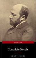 The Complete Novels of Henry James - Henry James