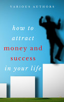 Get Rich Collection - 50 Classic Books on How to Attract Money and Success in your Life - James Allen, Ralph Waldo Emerson, Dr. Joseph Murphy, Wallace D. Wattles, Benjamin Franklin, Khalil Gibran, Marcus Aurelius, Douglas Fairbanks, Lao Tzu, Sun Tzu, Russell H. Conwell, Dale Carnegie, Florence Scovel Shinn, Charles F. Haanel, P.T. Barnum, Orison Swett Marden, Samuel Smiles, L.W. Rogers, Henry Thomas Hamblin, William Atkinson, Abner Bayley, B.F. Austin, H.A. Lewis, Henry H. Brown, William Crosbie Hunter