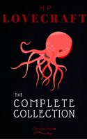 H. P. Lovecraft: The Collection - H.P. Lovecraft