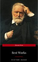 Victor Hugo: The Best Works - Victor Hugo