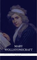 Maria, or the Wrongs of Woman - Mary Wollstonecraft