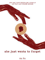 She Just Wants to Forget - r.h. Sin