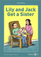 Lily and Jack get a Sister - Kirsten Ahlburg