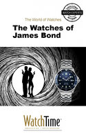 The Watches of James Bond - WatchTime.com