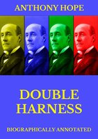 Double Harness - Anthony Hope