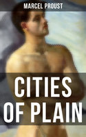 CITIES OF PLAIN - Marcel Proust