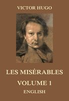 Les Misérables, Volume 1 - Victor Hugo